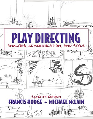 Play Directing By Hodge, Francis/ McLain, Michael