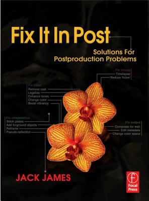 Fix It in Post By James, Jack