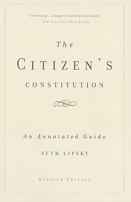 The Citizen's Constitution By Lipsky, Seth