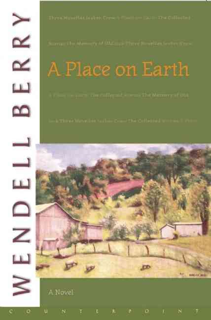 A Place on Earth By Berry, Wendell